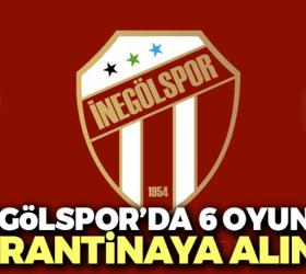 İnegölspor'da 6 oyuncu karantinaya alındı