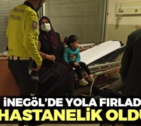 Yola fırlayan çocuk hastanelik oldu