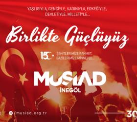 15 Temmuz'da Türk Milleti Devletiyle Bir Olup Darbecilere Geçit Vermedi