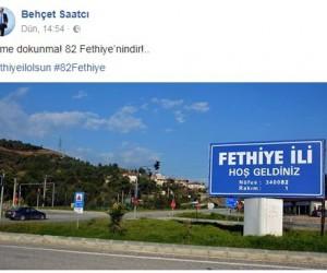 Fethiye Belediye Başkanı Behçet Saatcı;