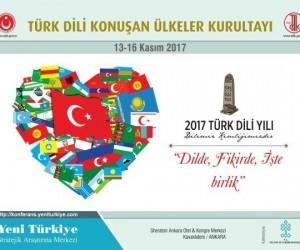 Türk Dili Konuşan Ülkeler Kurultayı Ankara'da düzenlenecek