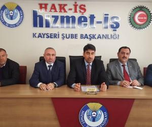 HİZMET-İŞ Sendikası Kayseri Şube Başkanı Serhat Çelik: