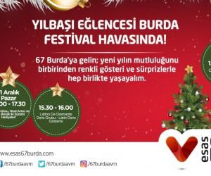 Esas 67 Burda AVM'de yılbaşı eğlencesi festival havasında geçecek