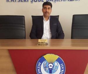 Hizmet-İş Sendikası Kayseri Şube Başkanı Serhat Çelik: