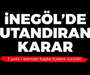 İnegöl'de utandıran karar 4 polis sürgün yedi