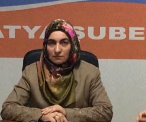 Eğitim Bir-Sen Malatya Kadın Komisyonu Başkan Yardımcısı Aslıhan Kılıç: