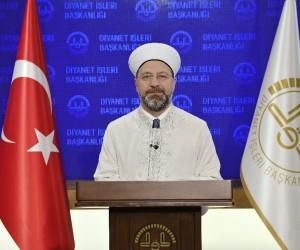 Diyanet İşleri Başkanı Erbaş'tan Regaib Kandili mesajı