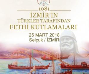 İzmir'in fethinin 937. yıl dönümü Selçuk'ta kutlanacak