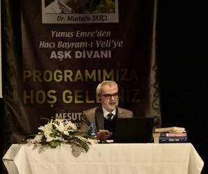 Mustafa Tatçı, Yunus Emre'yi anlattı