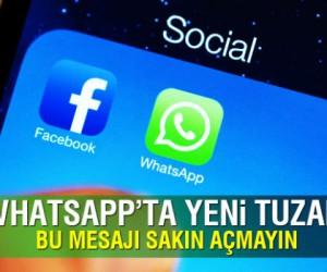 Whatsapp yeni tuzak! Bu mesajı sakın açmayın...