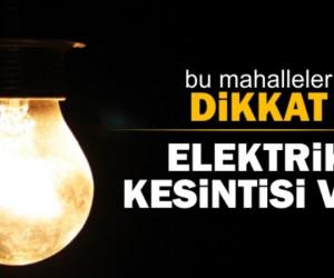 Cerrah ve Yeniceköy mahallelerinde elektrik kesintisi